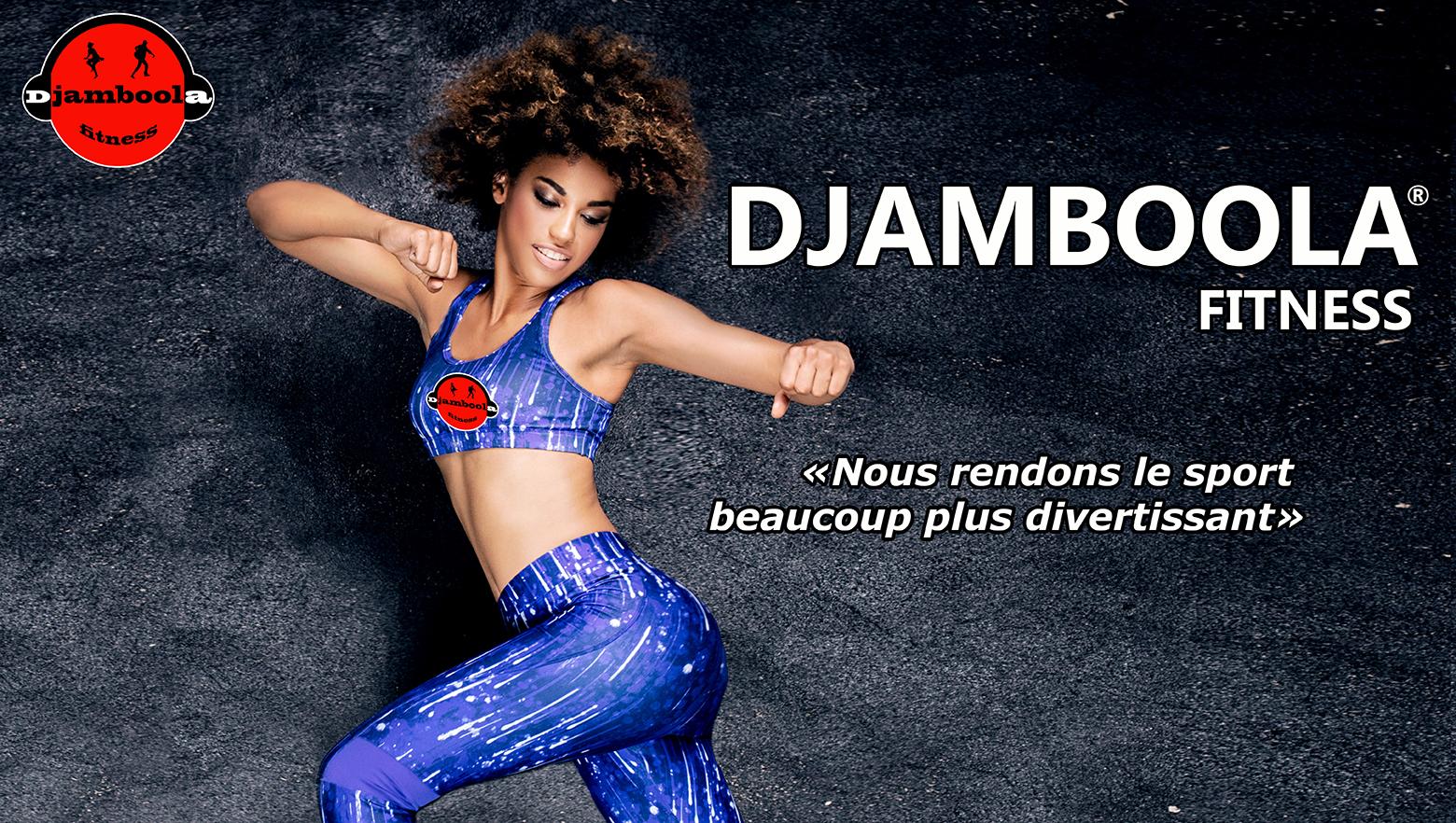 DJAMBOOLA Danse-Fitness
