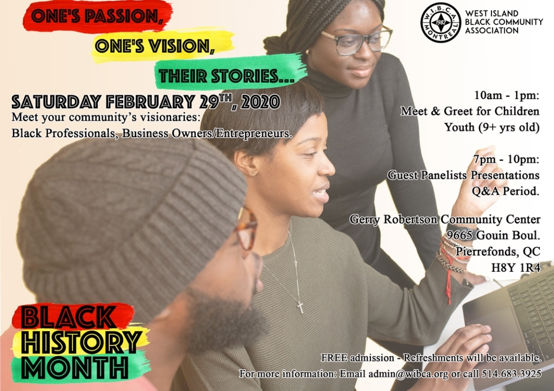 The West Island Black Community Association presents: One's PASSION, one's VISION, their STORIES...