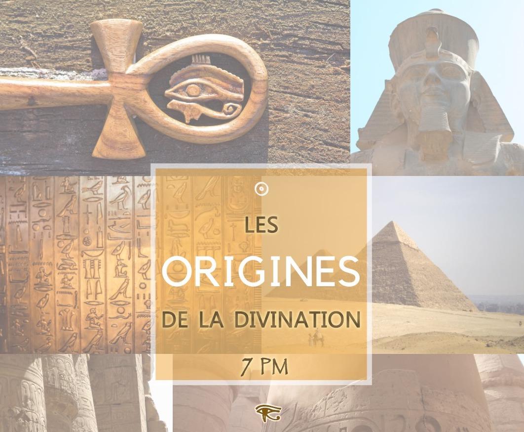 Les ORIGINES de la Divination