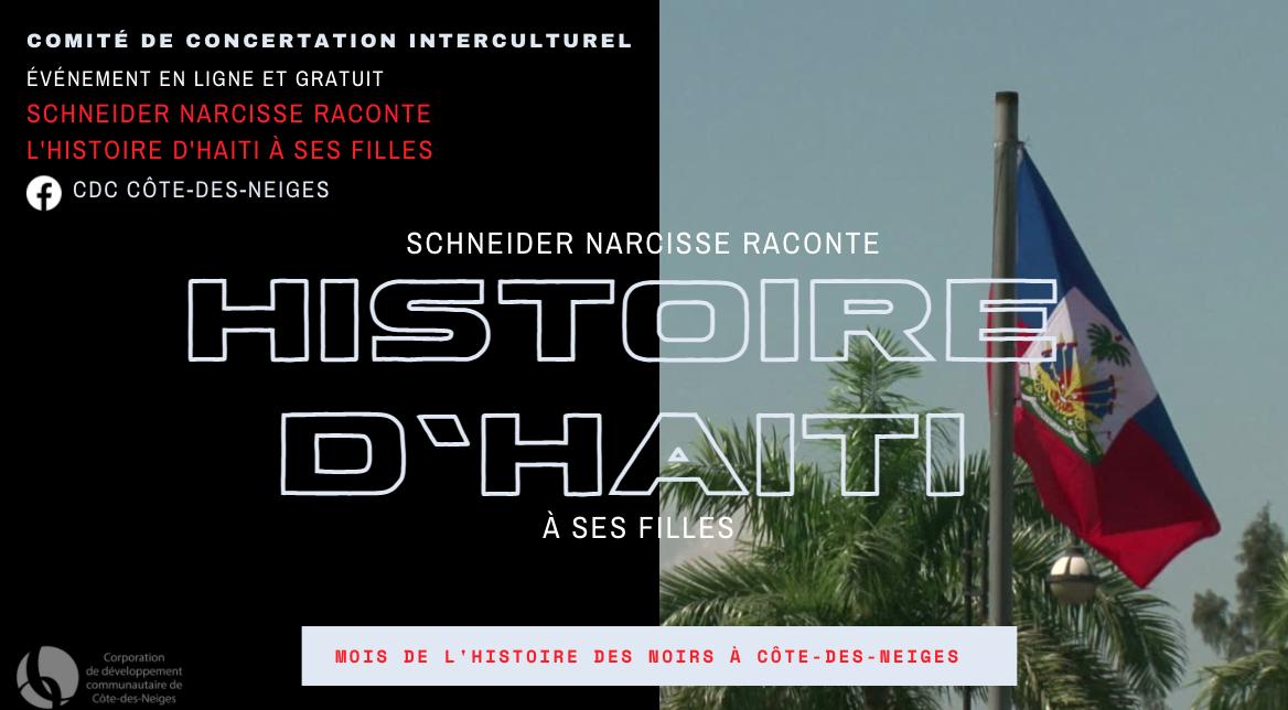 Schneider Narcisse raconte l'Histoire d'Haiti à ses filles