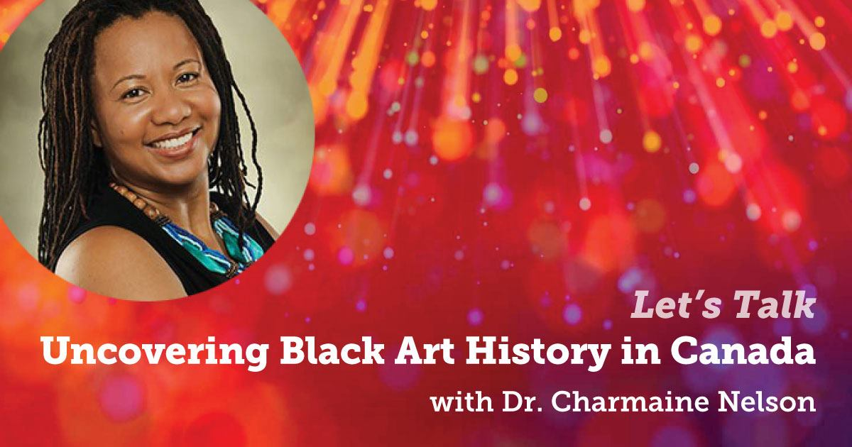 Let's Talk: Uncovering Black Art History in Canada